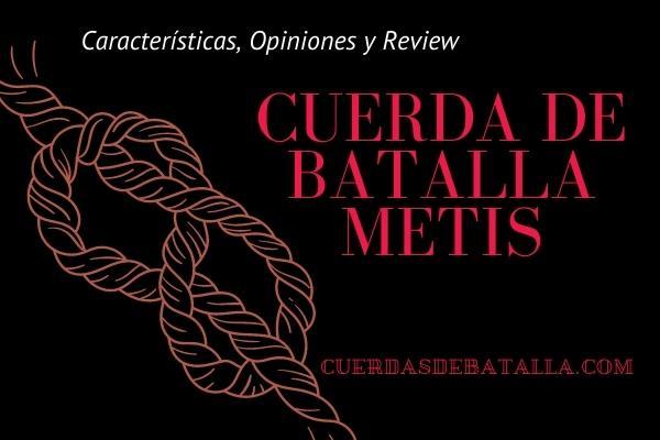 CUERDA-DE-BATALLA-METIS
